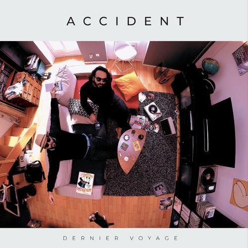 Dernier Voyage by Accident
