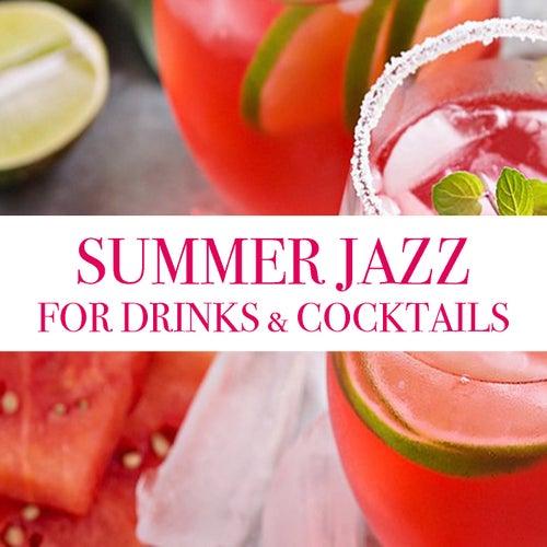 Summer Jazz For Drinks & Cocktails de Various Artists