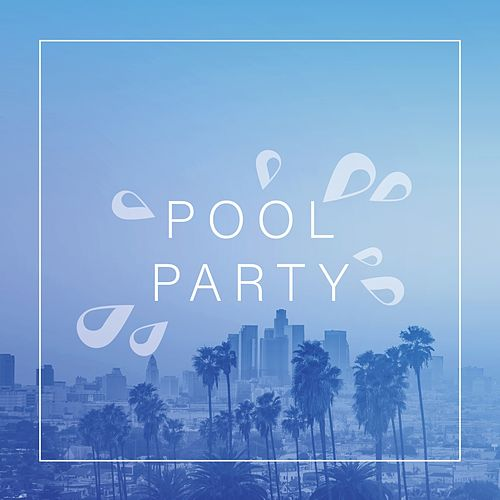 Pool Party von Substation