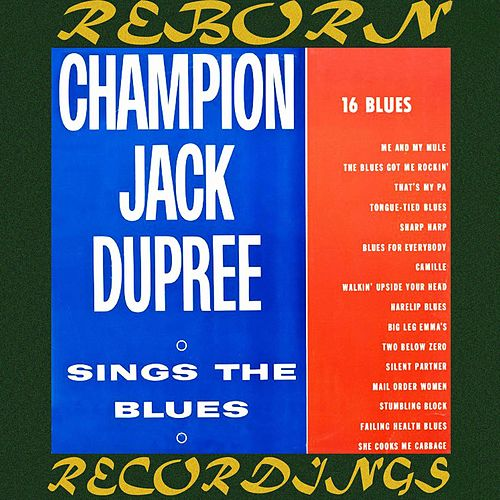 Sings the Blues (HD Remastered) de Champion Jack Dupree