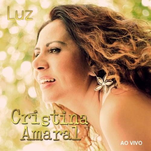 Luz (Ao Vivo) von Cristina Amaral