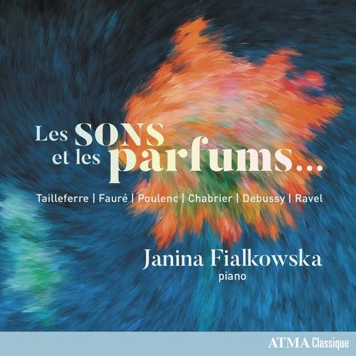 Les sons et les parfums... by Janina Fialkowska