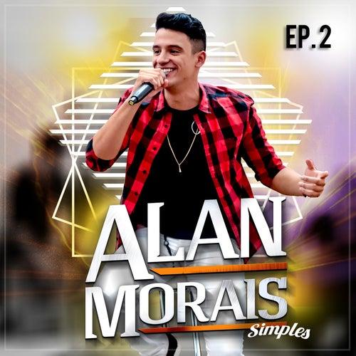 Simples, Ep. 2 de Alan Morais
