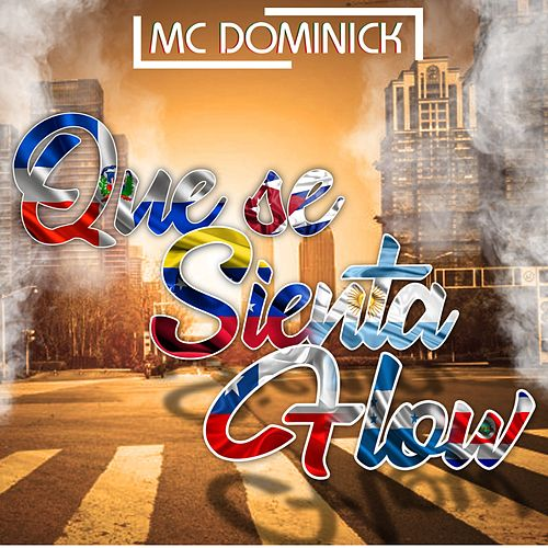 Que Se Sienta el Flow de MC Dominick