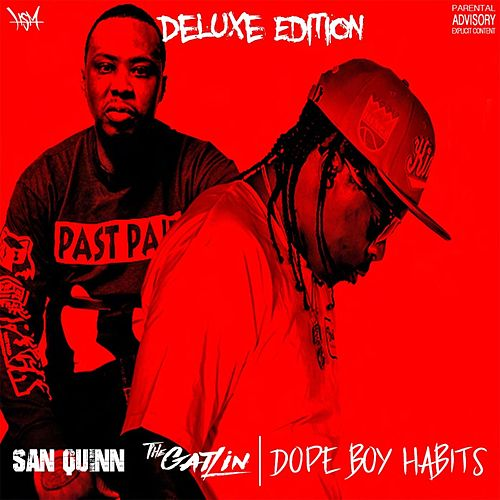 Dope Boy Habits (Deluxe Edition) von San Quinn