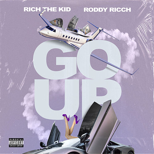 Go Up (feat. Roddy Ricch) von Rich the Kid
