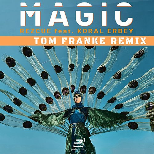 Magic (Tom Franke Remix) von REZCUE