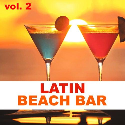 Latin Beach Bar vol. 2 de Various Artists