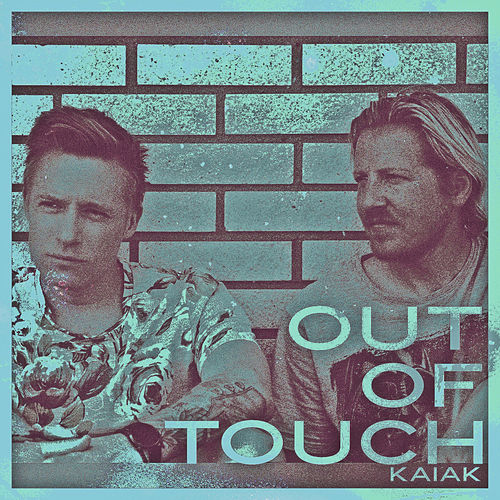 Out Of Touch (Acoustic Version) by Kaiak