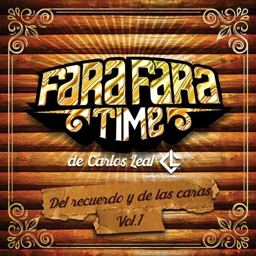 Del Recuerdo y de las Caras, Vol. 1 de Fara Fara Time De Carlos Leal