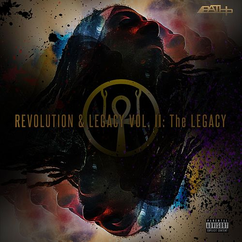 Revolution & Legacy, Vol. 2: The Legacy by Path P