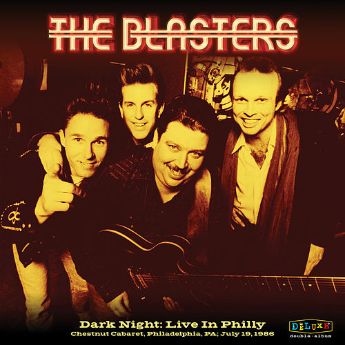Dark Night: Live In Philly by The Blasters