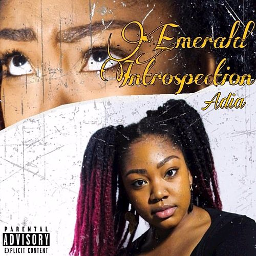 Emerald Introspection by Adia