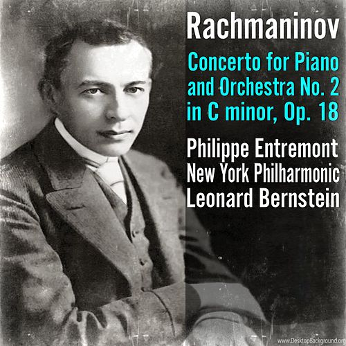 Rachmaninov: Concerto for Piano and Orchestra No. 2 in C minor, Op. 18 de Philippe Entremont