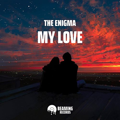 My Love von Enigma