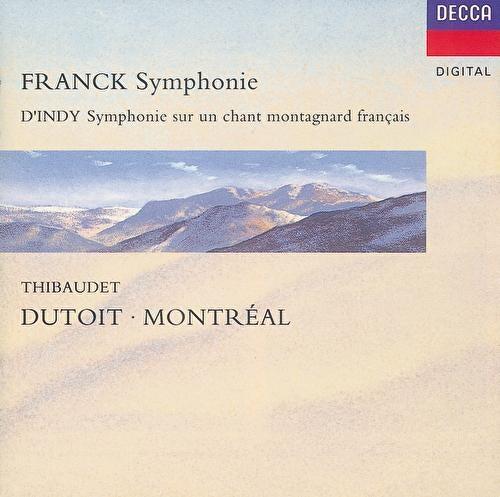 Franck: Symphony in D minor/D'Indy: Symphonie sur un chant montagnard ('Symphonie Cévénole') by Jean-Yves Thibaudet