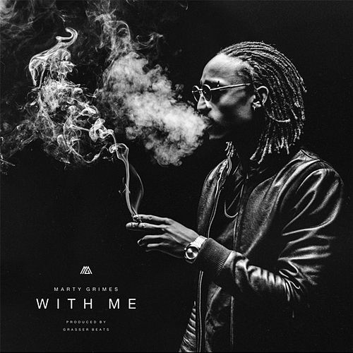 With Me by Marty Grimes
