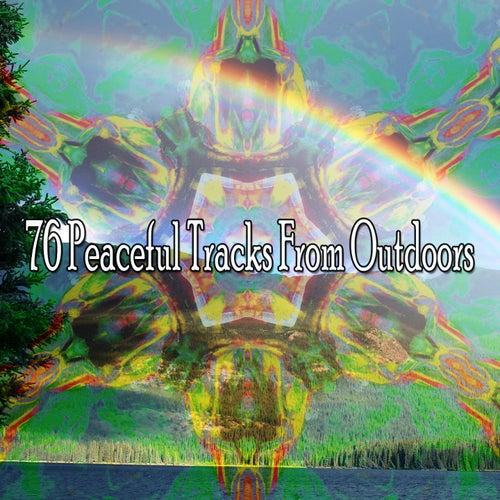 76 Peaceful Tracks from Outdoors de Meditación Música Ambiente