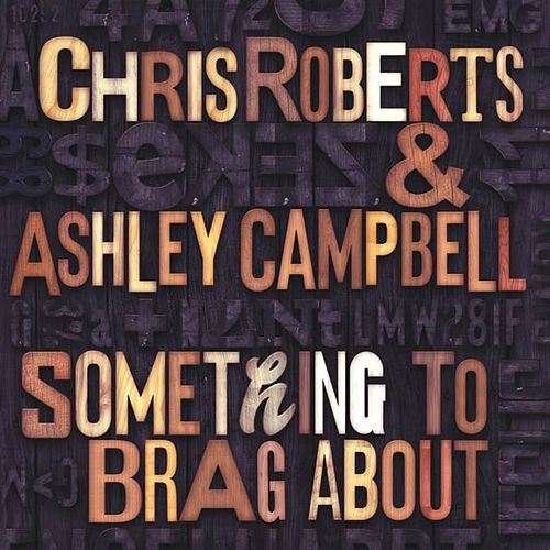 Something To Brag About by Ashley Campbell