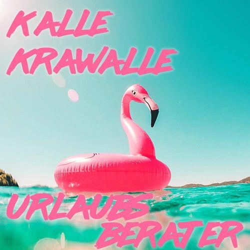 Urlaubsberater von Kalle Krawalle