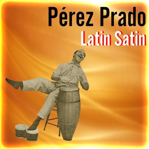 Latin Satin von Perez Prado