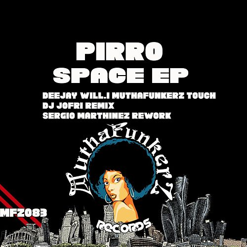 Space EP by Pirro