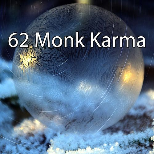 62 Monk Karma by Lullabies for Deep Meditation