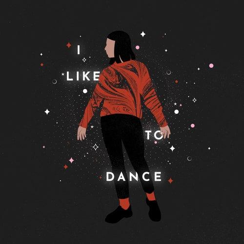 I Like To Dance by Alexandra Lynn