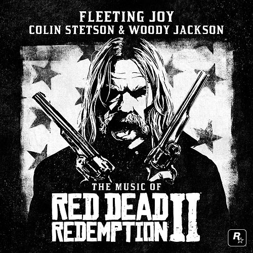 Fleeting Joy (Single from the Music of Red Dead Redemption 2 Original Score) by Colin Stetson