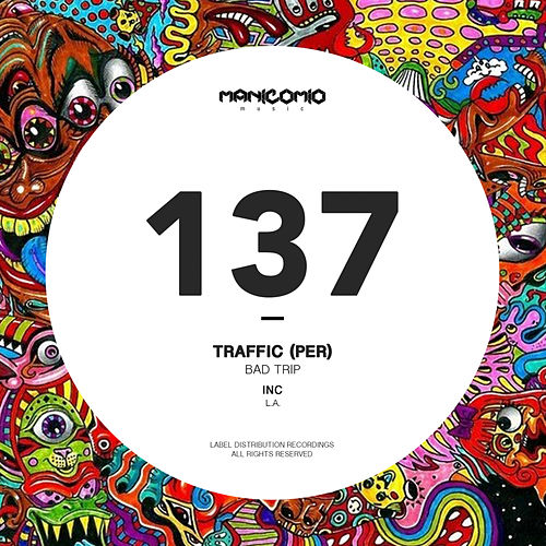 Bad Trip by Traffic