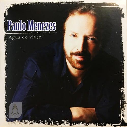 Água do Viver de Paulo Menezes