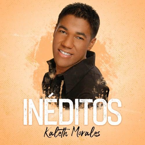 Inéditos de Kaleth Morales