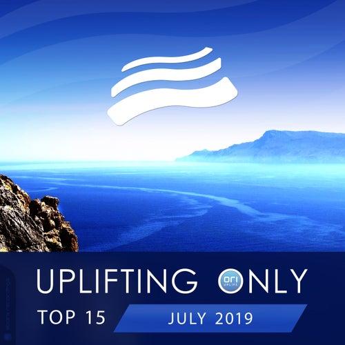 Uplifting Only Top 15: July 2019 - EP van Various Artists