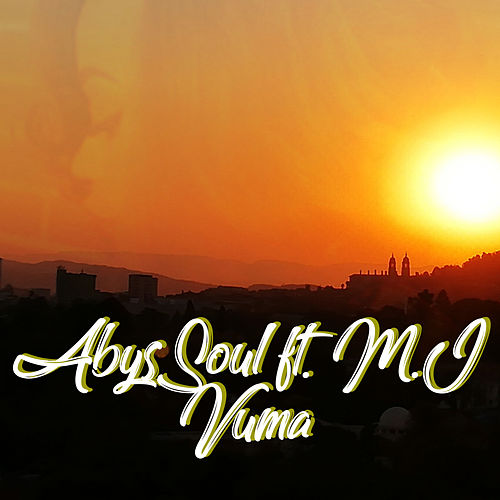 Vuma (feat. M.J) by AbysSoul