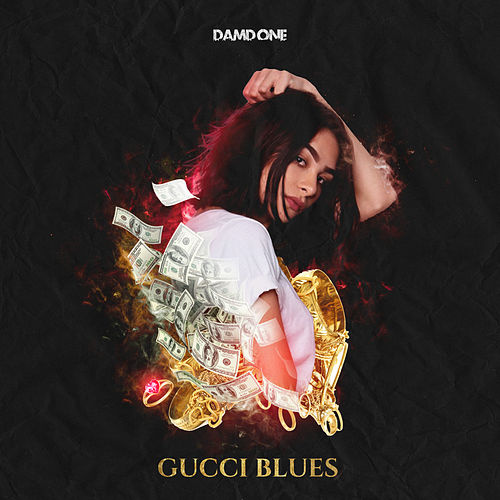 Gucci Blues by DAMD One