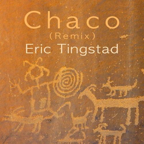 Chaco (Remix) de Eric Tingstad