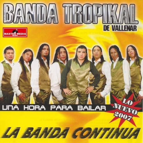 Una Hora para Bailar de La Banda Tropikal de Vallenar
