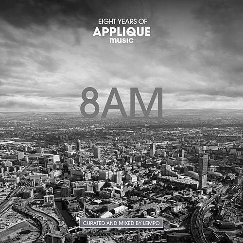 8AM, Eight Years of Applique Music by Various Artists
