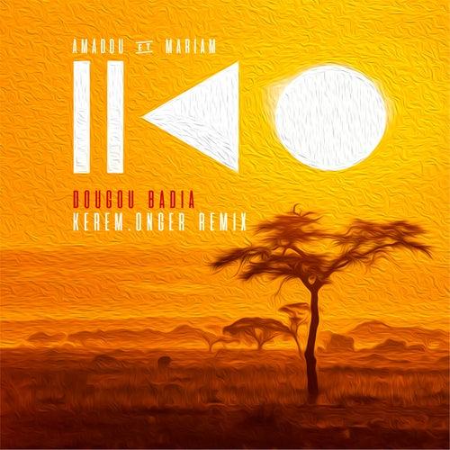 Dougou Badia (Kerem Onger Remix) de Amadou & Mariam