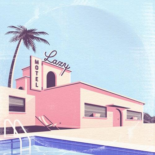 Motel Lazy by Ozoyo