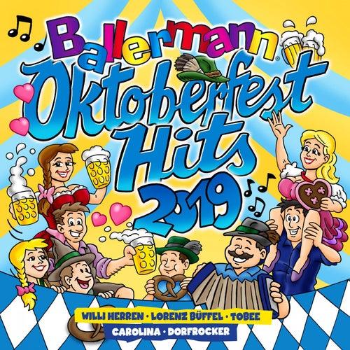 Ballermann Oktoberfest Hits 2019 von Various Artists