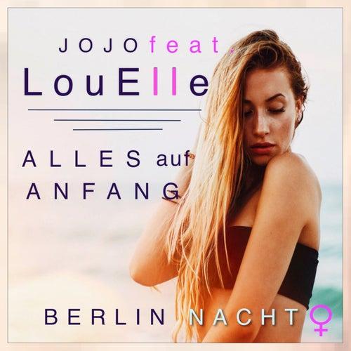 Alles auf Anfang (Berlin Nacht) de Jojo