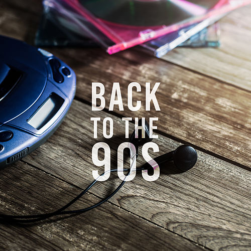 Back to the 90s: Best New Arrangement of Popular Songs by Various Artists