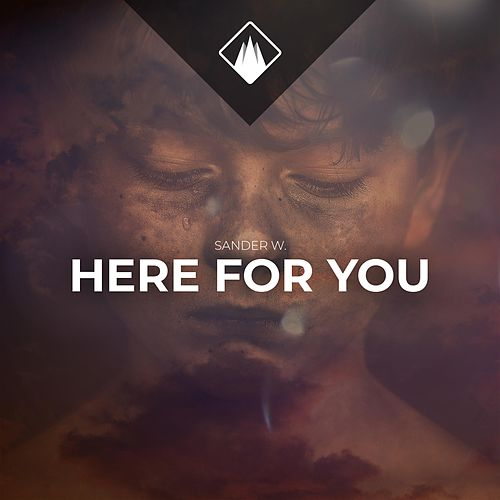 Here For You by Sander W.