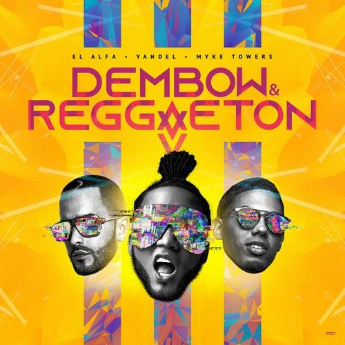 Dembow y Reggaeton de Yandel El Alfa