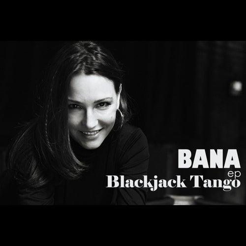 Blackjack tango - EP de Bana
