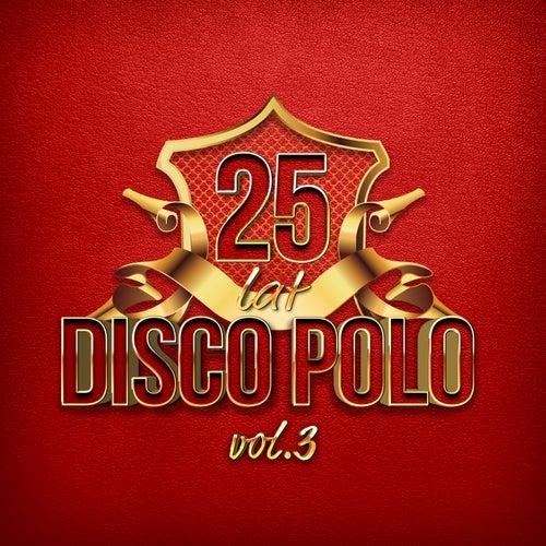 25 Lat Disco Polo vol.3 de Various Artists