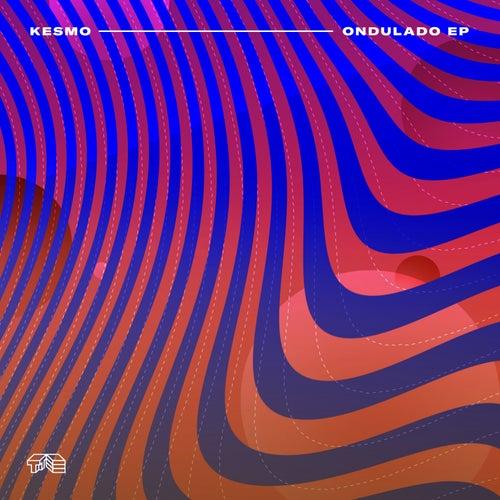 Ondulado EP by Kesmo