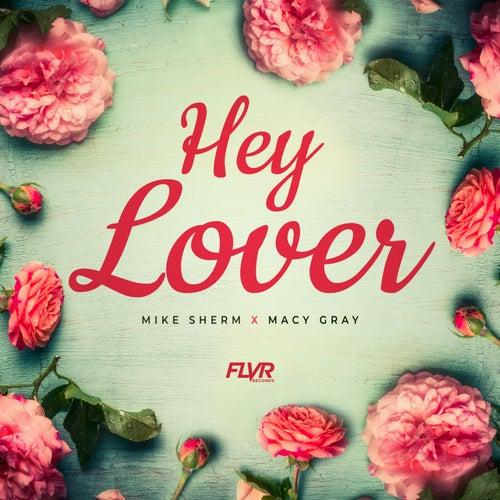 Hey Lover von Mike Sherm