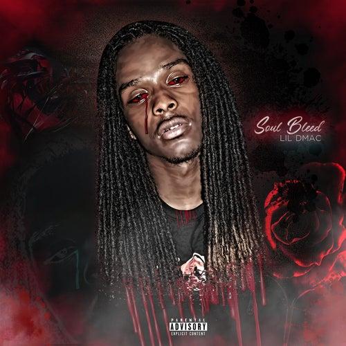 Soul Bleed de Lil Dmac